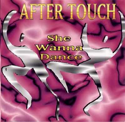 After Touch - 00 - She Wanna Dance CDM.jpg