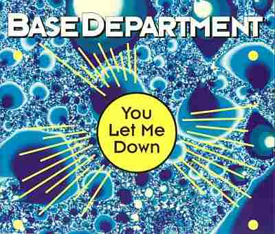 Base departement - You let me down.jpg