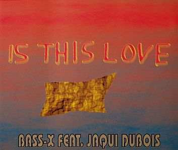 Bass X - 00 - Is This Love CDM.jpg
