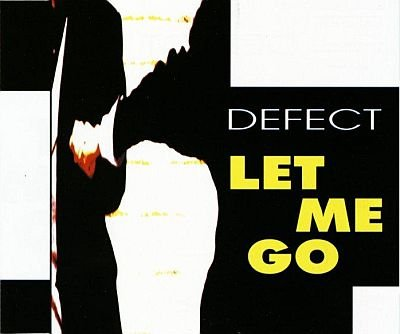 Defect - 00 - Let Me Go CDM.jpg