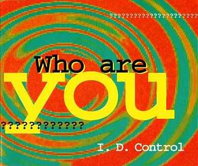 ID Control - Who are you.jpg