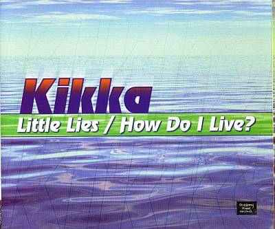 Kikka - 00 - Little Lies-How Do I Live.jpg