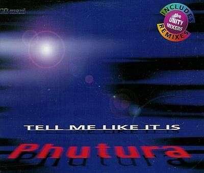 Phutura -00- Tell Me Like It Is.jpg