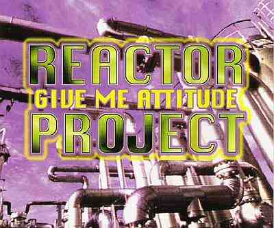 Reactor Project - 00 - Give Me Attitude CDM.jpg