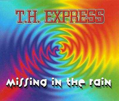 T.H. Express - 00 - Missing In The Rain.jpg