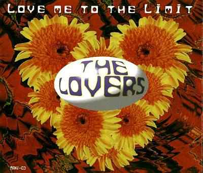 The Lovers - 00 - Love Me To The Limit.jpg